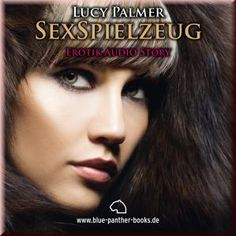 SexSpielzeug   Erotik Audio Story   Erotisches Hörbuch http://www.fetischaudio.de/Liebe-und-Sex-Hoerbuecher/SexSpielzeug--Erotik-Audio-Story--Erotisches-Hoerbuch