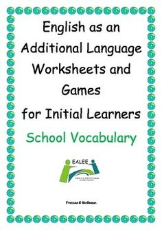 This is booklet 1 called EAL worksheets and Games for Initial Learners School Vocabulary. There are 4 other booklets available in the pack containing vocabulary building worksheets and games for Initial Learners of English. All 5 booklets are printable. English Language Learners, English Vocabulary, Language Arts, Spanish Language, French Language, Teacher Resources, Eal Resources, School Resources, Learning Resources