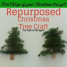 repurposed Christmas tree craft for kids