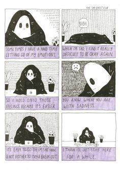 The Sad ghost's sad ghost club. A club for raising positive mental health awareness, through comics. Ghost Comic, Comic Art, My Emotions, Feelings, Im Sad, Comic Strips, Art Inspo, Inspire Me, Just For You