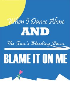 A TeenBlogic Graphic Design Original inspired by the song Blame it on Me by George Ezra