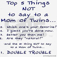 5ad0971f6 Shop Twin Mom - Top 5 Things Not To Say Light T-Shirt designed by  Twincerely Yours -Gear for Twins, Triplets & Quads.