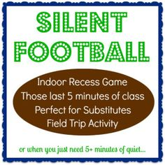 Classroom Activity // Game // Silent Football: Perfect game for indoor recess, end of class, substitutes, field trip activity