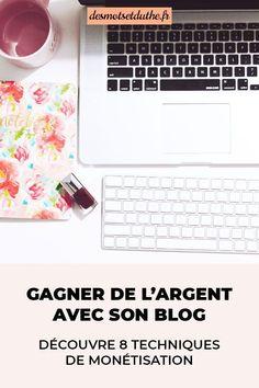 Comment gagner de l'argent avec son blog ? Je te donne 8 idées pour monétiser un blog et devenir blogueuse pro. #monétiserunblog #entreprenariat
