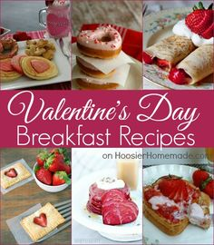 Valentine's Day Food Ideas:Breakfast, Lunch and Dinner