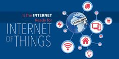 Is the Internet Ready for Internet of Things?