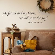 As for Me and My House - Vinyl Wall Art
