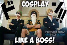 Luffy, Zoro, Sanji Cosplay like o BOSS!
