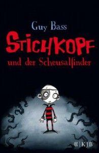 Guy Bass | Stichkopf und der Scheusalfinder |_