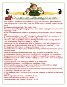 """Elf"" Themed Scavenger Hunt...never in a million years, but I'm going to check you tube to see if someone has done it. I would be rolling from laughter!"