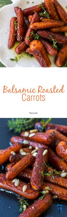 Balsamic Roasted Carrots make for a great healthy side dish at only 184 calories for a 1 cup serving!  #balsamicroastedcarrots #carrots #healthysidedish