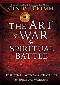 This new book by best-selling author Cindy Trimm, The Art of War for Spiritual Battle will become the go-to manual for preparing Christians to have victory in todays spiritual battles with the enemy t