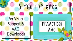 """5 """"Go To"""" Sites for AAC & Visual Support Downloads"""