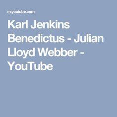 Karl Jenkins Benedictus - Julian Lloyd Webber - YouTube