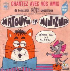 Minizup et Matouvu