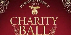 PYRAMID TEMPLE  NO.1 CHARITY BALL