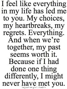 Exactly! We both tell each other this all the time,couldn't imagine if one of our pasts went different where I'd be right now...
