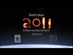 Earth Hour Official Video 2011 -   Remember - Earth Hour 2012 is on   March 31 @ 8:30pm