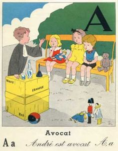 French Vintage Children's Illustration - A is for avocat - Andre is an avocat (lawyer).