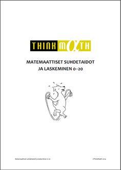Think Math - materiaalia 0-10, 0-20, 0-1000.