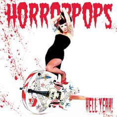 The HorrorPops are a great Rock-A-Billy sound from Copenhagen