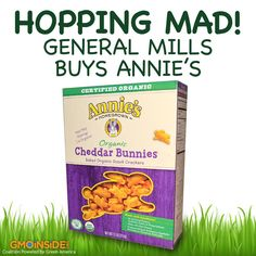General Mills made big news this week with its $820 million purchase of Annie's Homegrown – the beloved natural and organic food company with the cute bunny logo. Outrage is the main reaction of people who posted on the GMO Inside Facebook page, with many people saying they will no longer buy Annie's. Annie's own Facebook page is full of outraged posts as well. Learn more: http://gmoinside.org/hopping-mad-general-mills-buys-annies #nonGMO #organic #consumers #food