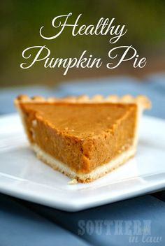 Low Fat Healthy Pumpkin Pie Recipe Kristy shares a pumpkin pie recipe that Jesse says is the best pie EVER - and it's a healthy version too! Heart Healthy Desserts, Healthy Pie Recipes, Healthy Pumpkin Pies, Vegan Pumpkin Pie, Pumpkin Pie Bars, Pumpkin Pie Recipes, Pumpkin Dessert, Healthy Sweets, Pumpkin Cheesecake