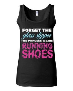 Crossfit Tank  Forget The Glass Slipper This Princess Wears Running Shoes by KimFitFab, $22.00