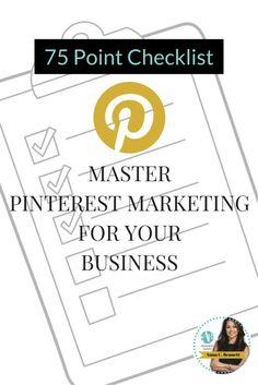 75 point checklist: master Pinterest marketing for your business | Pinterest for business tips by Pinterest expert Anna Bennett