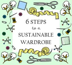 6 Steps to a Sustainable Wardrobe: The only step-by-step sustainable fashion guide - tortoise & lady grey