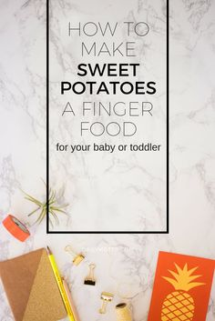 How to Make Sweet Potatoes a Finger Food for Your Baby or Toddler-- Bake and cut into wedges, store in the refrigerator for up to a week. Parent meal tips.