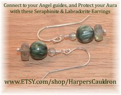 "Connect to your Angel guides and Protect your Aura with these Seraphinite & Labradorite Earrings - $ 12. When I make jewelry, I infuse it with the intention to heal and empower; then I cleanse and charge it especially for you. Seraphinite is an iridescent green stone, with silvery ""feathers"". It is associated with the heart chakra, helps open the heart to love, and helps you connect to your angel guides. Labradorite is an iridescent grey stone. It protects the aura and prevents energy leaks."