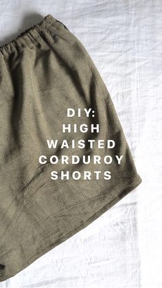DIY: Easy High Waisted Corduroy Shorts - DIY: Easy Elastic High Waisted Corduroy Shorts – by The Essentials Club – make these comfy yet stylish shorts. Perfect for summer adventures and can be replicated in any kind of fabric. Source by muffinbee - Diy Shorts, Sewing Shorts, Sewing Clothes, Teens Clothes, Diy Clothing, Clothing Patterns, Sewing Patterns, Knitting Patterns, Fashion Clothes
