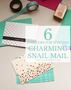 6 pointers for writing charming snail mail | Small Stuff Counts