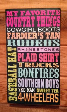 My Favorite Country Things Checklist distressed Wood by SignNiche, $38.00. Size is 10.5'' x16.5""