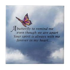 Shop Butterfly Memorial Poem Tile created by AlwaysInMyHeart. Personalize it with photos & text or purchase as is! Tu Me Manques, Butterfly Poems, Butterfly Meaning, Butterfly Kisses, Butterfly Art, Butterfly Symbolism, Butterfly Tattoos, Grief Poems, Sympathy Quotes