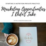 Tips for marketing opportunities in your nutrition private practice