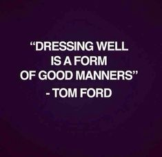 #TomFord #Manners #Style