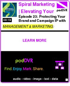 #MANAGEMENT #PODCAST  Spiral Marketing | Elevating Your Brand | Topics and Expert Guests to Inspire and    Episode 23: Protecting Your Brand and Campaign IP with Trademark Attorney Eric Perrott    HEAR:  http://podDVR.COM/?c=d0bff37d-005e-1a8b-db21-cda029b669db