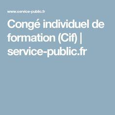 Congé individuel de formation (Cif) | service-public.fr