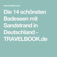 Die 14 schönsten Badeseen mit Sandstrand in Deutschland - TRAVELBOOK.de