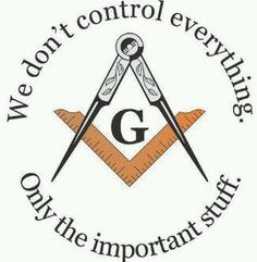 funny, this isn't as true as Freemasonry helps us see the important stuff