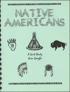 Native Americans Unit Study (Remember Native American Day, this year it is held on September 27th, 2013)