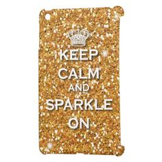 Glossy Gold Glitter Keep Calm & Sparkle Ipad Mini case. Great for girly girls and Twilight lovers!