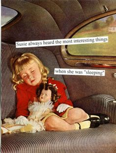 """Susie always heard the most interesting things when she was """"sleeping"""" - Anne Taintor Vintage Humor, Retro Humor, Retro Funny, Funny Nurse Quotes, Nurse Humor, Funny Memes, Jokes, Haha Funny, Funny Shit"""