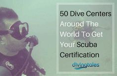 50 dive centers for scuba certification Scuba Diving Mask, Scuba Diving Courses, Best Scuba Diving, Scuba Certification, Diving School, Scuba Gear, Diving Equipment, Snorkeling, You Got This