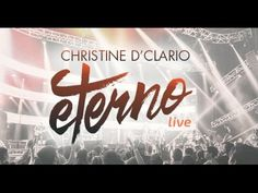 Eterno (Live) - Christine D'Clario (CD COMPLETO) Nueva Musica Cristiana ... Spanish Christian Music, Youtube, Neon Signs, Songs, Feelings, My Love, Vestidos, Musica, Spirituality