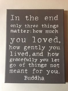 I've been thinking about this one a lot lately. :: Buddha Quote Hand Pointed Wall Art by livingstonandporter on Etsy This is my new mantra - thank you Mum x Life Quotes Love, Great Quotes, Quotes To Live By, Me Quotes, Motivational Quotes, Inspirational Quotes, Buddha Quotes Love, Buddha Sayings, Wisdom Sayings