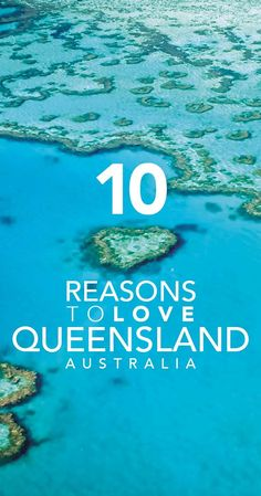 10 reasons you'll love Queensland, Australia. From Cairns, The Great Barrier reed, Daintree rainforest and Fraser Island. Includes a video of beautiful Port Douglas.