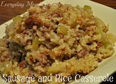 ~Sausage & Rice Casserole~ A simple meal perfect for that night supper needs to be quick but still delicious and satisfying.